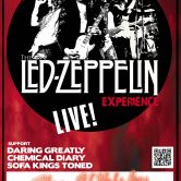 THE LED ZEPPELIN EXPERIENCE, CHEMICAL DIARY, THE DEN BROTHERS