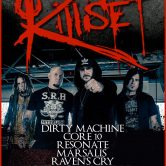 KILLSET, DIRTY MACHINE, CORE 10, RESONATE, MARSALIS, RAVEN'S CRY, RED LIGHT DISTRICT