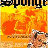 SPONGE, SERGIO MICHEL, BRITTANY'S RAGE, HIPNOSTIC, CHILL MAGNET, UNKNOWN FATE
