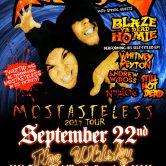 TWIZTID MOSTASTELESS TOUR : BLAZE YA DEAD HOMIE, WHITNEY PEYTON, ANDREW BOSS, STILL NOT DEAD, NINJA LOC