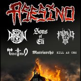 ASESINO, DARKSUN, SONS OF ELI, TRANSTORNO, INFIERNO, MATRIARCHS, KILL AS ONE