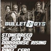 BULLETBOYS, STONEBREED, SIX GUN SAL, JAKKS, PINEL CERO