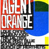 AGENT ORANGE, LOVE CANAL, SCURVY KIDS, THE VICTIMS, LOVE PAST BLUE, SIX TWO SEVEN, BUNCH OF HEATHENS, THIS IS FUN