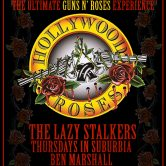HOLLYWOOD ROSES,  THE LAZY STALKERS, THURSDAYS IN SUBURBIA, BEN MARSHALL