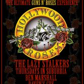 HOLLYWOOD ROSES,  THE LAZY STALKERS, THURSDAYS IN SUBURBIA, BEN MARSHALL, RAVEN'S CRY