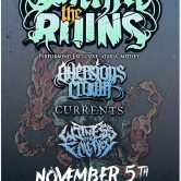 WITHIN THE RUINS, AVERSIONS CROWN, CURRENTS, WITNESS THE FALLACY (TICKETS ON SALE FRIDAY 8/18)