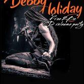 DEBBY HOLIDAY, LUJURIA, THE BOMB ROMANTICS, SHAUFRAU