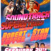 SOUNDTRACK SUPERSTARS: Robert Tepper & Stan Bush