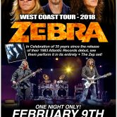 ZEBRA 35th Anniversary Tour, THE HARD WAY, ELECTRIC JUNKIES, WHITE BOY & THE AVERAGE RAT BAND