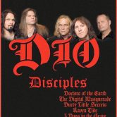 DIO DISCIPLES, DOCTORS OF THE EARTH, THE DIGITAL MASQUERADE, DURTY LITTLE SECRETS, RAVEN TIDE, THREE DAYS IN THE GRAVE