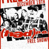 FREE SHOW!!!! (HED)pe