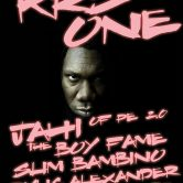 KRS ONE, JAHI of PE 2.0, THE BOY FAME, SLIM BAMBINO, RYLIC ALEXANDER, PRISM TRIBE