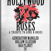 HOLLYWOOD ROSES, GENERATION MANGLED, HOLLOW ILLUSION, BAD PLANET, 79′, RAVEN'S CRY
