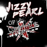 JIZZY PEARL of LOVE/HATE