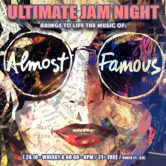 ULTIMATE JAM NIGHT : ALMOST FAMOUS