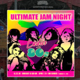 ULTIMATE JAM NIGHT : Ladies of the 80's