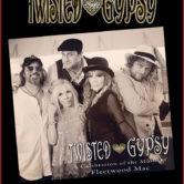 TWISTED GYPSY : A celebration of the music of Fleetwood Mac