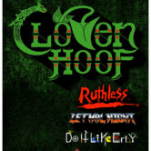 CLOVEN HOOF, RUTHLESS, LETHAL NIGHT, DO IT LIKE ERNY