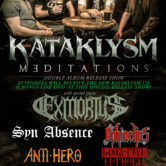 KATAKLYSM + EXMORTUS, SYN ABSENCE, OPHIUCHUS, ANTI-HERO, DISRUPTED EUPHORIA