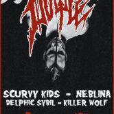 DOYLE, SCURVY KIDS, NEBLINA, DELPHIC SYBIL, KILLER WOLF