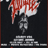 DOYLE, SCURVY KIDS, SATANIC JOHNNY, KILLER WOLF, KILL AS ONE, INURE, PRIVATE INVESTIGATORS, THE PAWNS