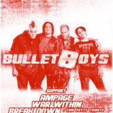 BULLET BOYS, AMPAGE, WAR WITHIN, BREAKDOWN, MEDIUM RARE