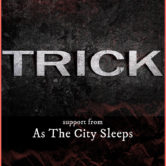 TRICK, AS THE CITY SLEEP