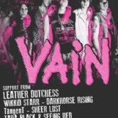 VAIN, LEATHER DUCHESS, WIKKID STARR, DARKHORSE RISING, TangenT, SHEER LUST, TARA BLACK & SEEING RED