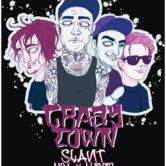 CRAZY TOWN, SLANT, AKM, ALEXIS