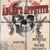 ADLER'S APPETITE, VENREZ, MOTORSICKLE, 79′, WILD RIDE, CHARLIE BONNET III & THE FOLKIN' GASHOLES