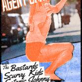AGENT ORANGE, THE BASTARDS, SCURVY KIDS, SATANIC JOHNNY