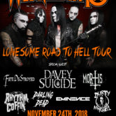 WEDNESDAY 13, DAVEY SUICIDE, FATE DESTROYED, DARLING DEAD, THE RHYTHM COFFIN, DUSTY MITCHELL, MORTIS, EMINENCE, DARLING DEAD