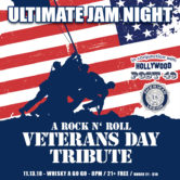 ULTIMATE JAM NIGHT : A ROCK n' ROLL VETERANS DAY TRIBUTE