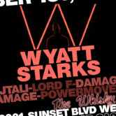 WYATT STARKS, JTALI, LORD F, DAMAGE, POWERMOVE