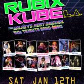 RUBIX KUBE L.A. – THE GALAXY'S MOST ORIGINAL '80S TRIBUTE BAND
