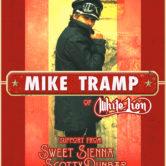 MIKE TRAMP of WHITE LION, SWEET SIENNA, SCOTTY DUNBAR