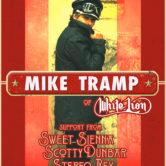 MIKE TRAMP of WHITE LION, SWEET SIENNA, SCOTTY DUNBAR, STEREO REX