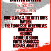 MmHmm Featuring Raelyn Nelson & Hannah Fairlight, JUNE CLIVAS & THE DITTY BOYS, HAYDEN, THE TENNESSEE WEREWOLVES, HINDSIGHT, HOSKINS, DAVIDE LO SURDO, TOKYO SPANDIXXX, MICHAEL ANNOTTI