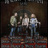 RAELYN NELSON BAND, THE SWANSONS, JAMIE SUTTLE, AARON SPARLING, HAYDEN COFFMAN, AARON PALMER & MYSTIC COUNTRY, TYLER WAYNE
