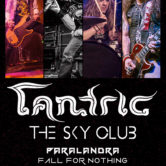 TANTRIC + THE SKY CLUB, PARALANDRA, FALL FOR NOTHING