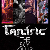TANTRIC + THE SKY CLUB