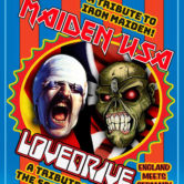 MAIDEN USA (TRIBUTE TO IRON MAIDEN) + LOVEDRIVE (TRIBUTE TO SCORPIONS)