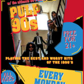 90's PARTY ON THE STRIP w/ PULP 90S, RENEGADES OF RAGE
